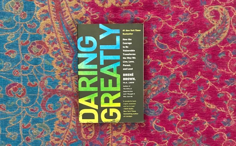 Daring Greatly